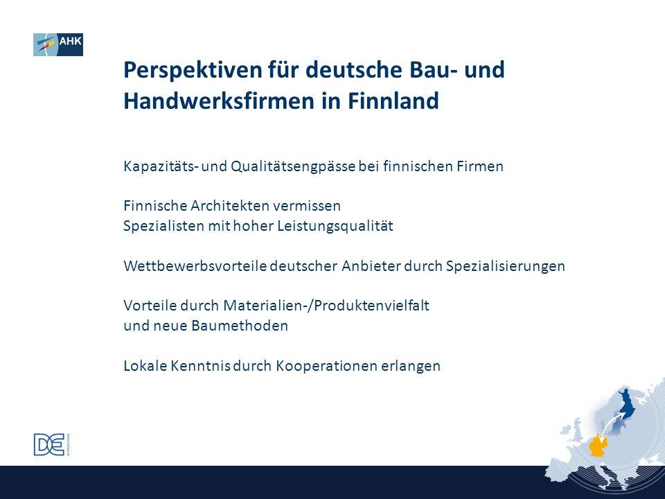 Perspektiven für deutsche Bau- und Handwerksfirmen in Finnland