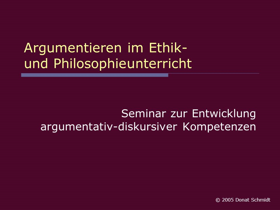 Argumentieren im Ethik- und Philosophieunterricht
