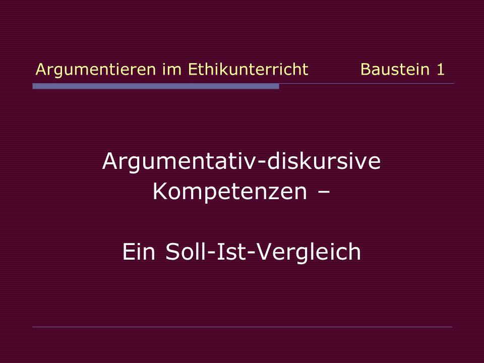 Argumentieren im Ethikunterricht Baustein 1