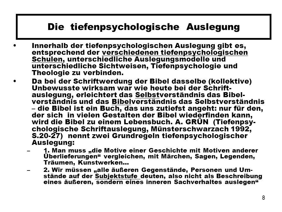 Die tiefenpsychologische Auslegung