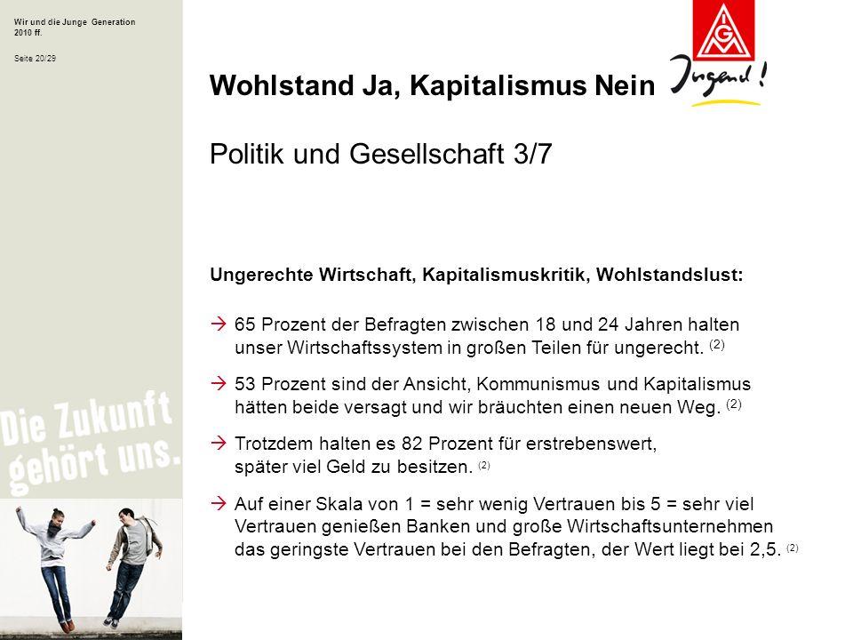 Wohlstand Ja, Kapitalismus Nein Politik und Gesellschaft 3/7