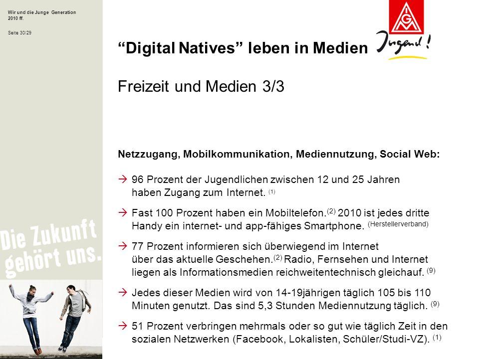 Digital Natives leben in Medien Freizeit und Medien 3/3