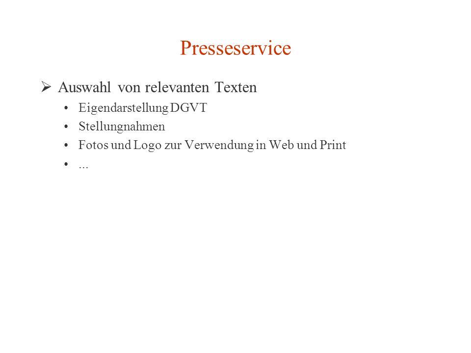 Presseservice Auswahl von relevanten Texten Eigendarstellung DGVT