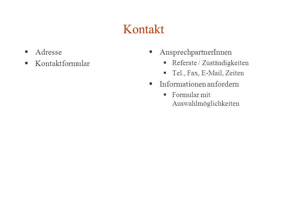 Kontakt Adresse Kontaktformular AnsprechpartnerInnen