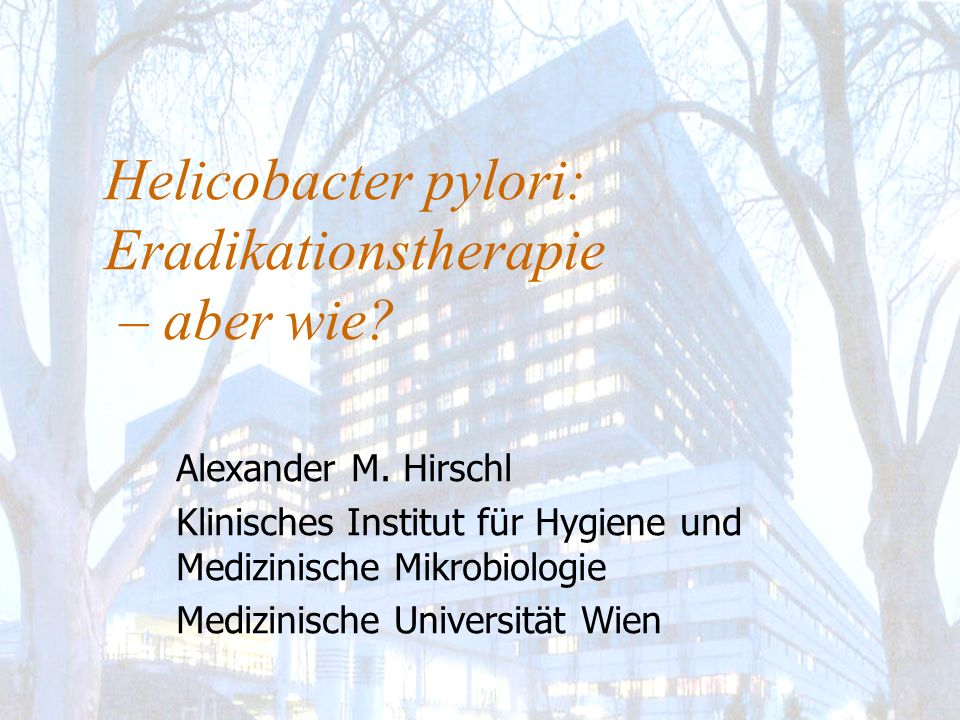 Helicobacter pylori: Eradikationstherapie – aber wie