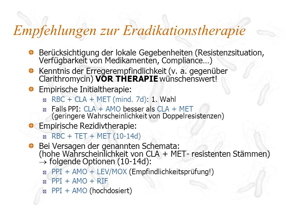 Empfehlungen zur Eradikationstherapie