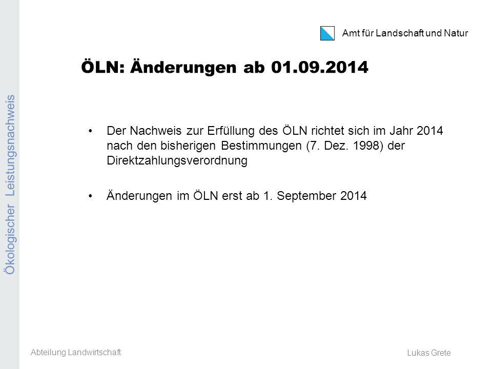 ÖLN: Änderungen ab 01.09.2014 Ökologischer Leistungsnachweis