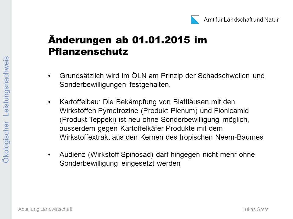 Änderungen ab 01.01.2015 im Pflanzenschutz