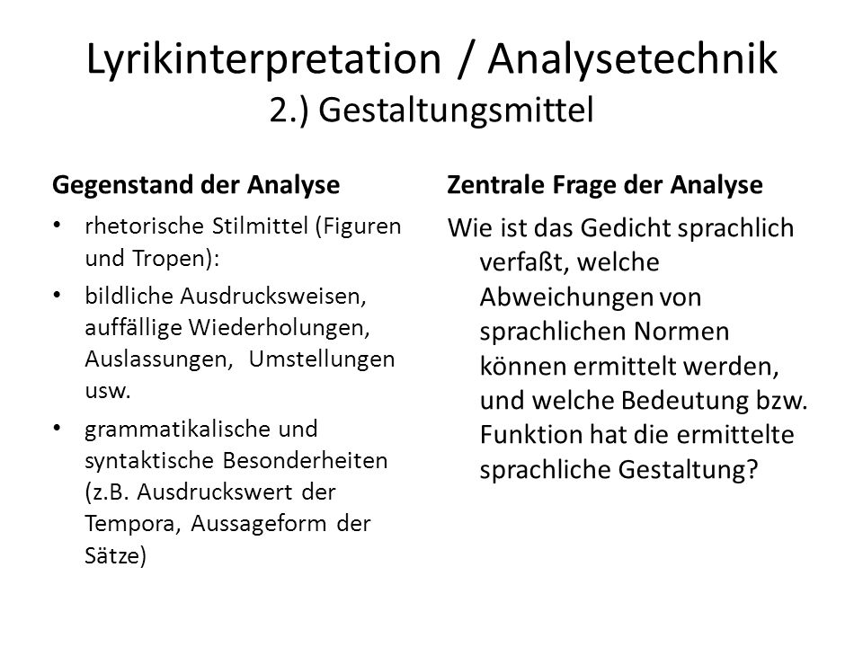 Lyrikinterpretation / Analysetechnik 2.) Gestaltungsmittel
