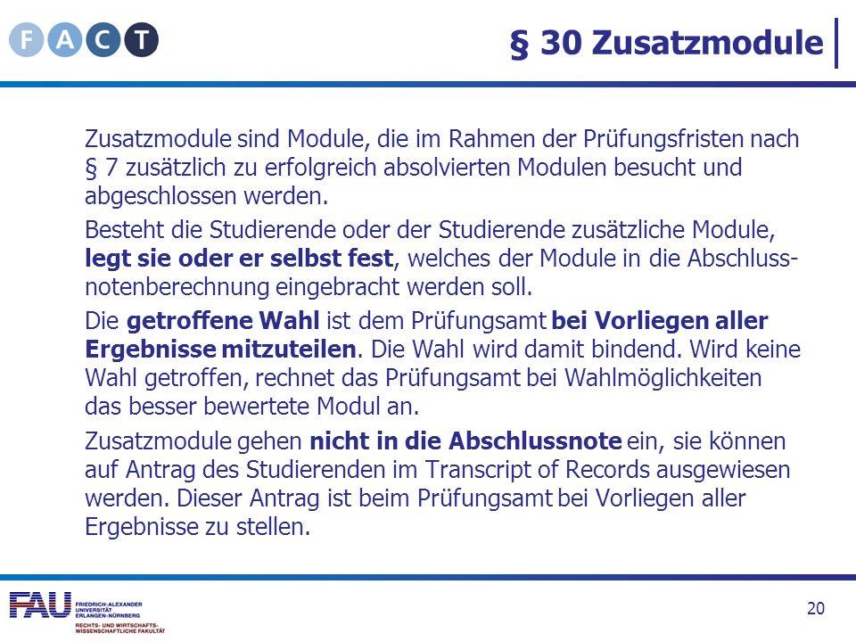 § 30 Zusatzmodule