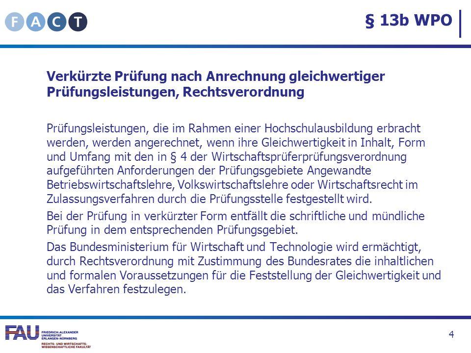 § 13b WPO Verkürzte Prüfung nach Anrechnung gleichwertiger Prüfungsleistungen, Rechtsverordnung.