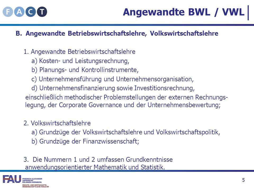 Angewandte BWL / VWL B. Angewandte Betriebswirtschaftslehre, Volkswirtschaftslehre. 1. Angewandte Betriebswirtschaftslehre.