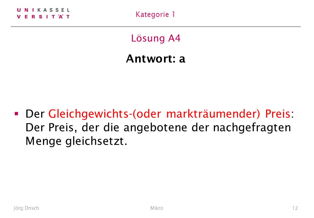 Kategorie 1 Lösung A4. Antwort: a.