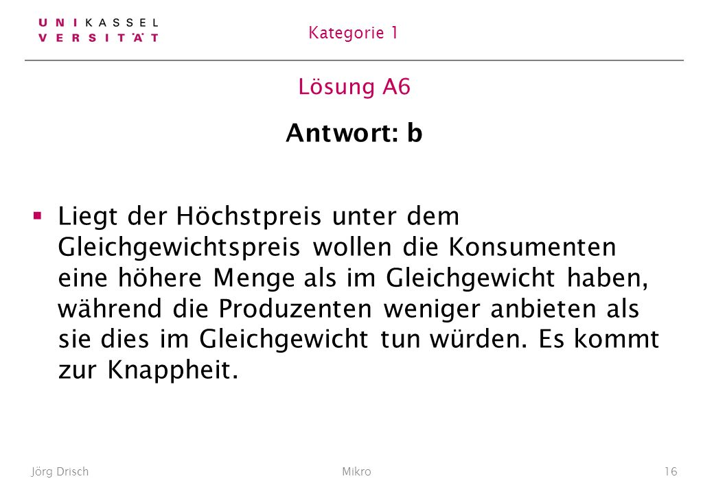 Kategorie 1 Lösung A6. Antwort: b.