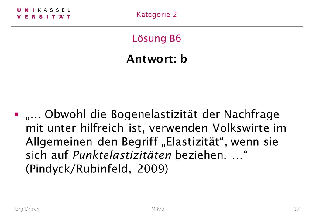 Kategorie 2 Lösung B6. Antwort: b.