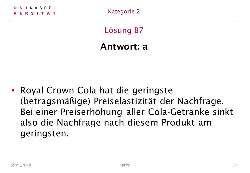 Kategorie 2 Lösung B7. Antwort: a.