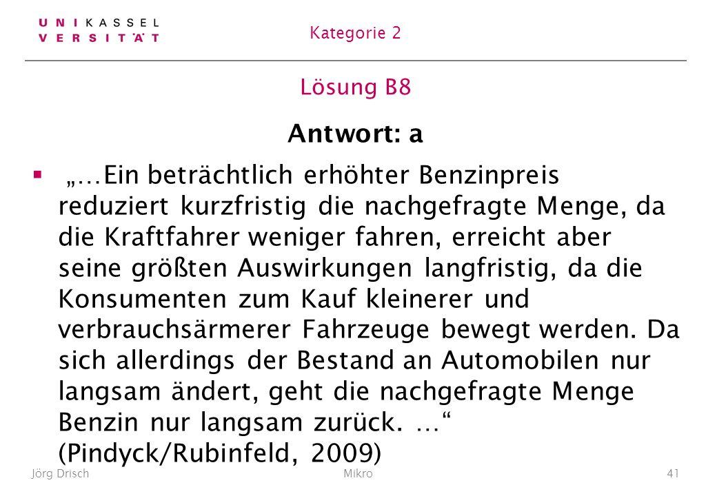 Kategorie 2 Lösung B8. Antwort: a.