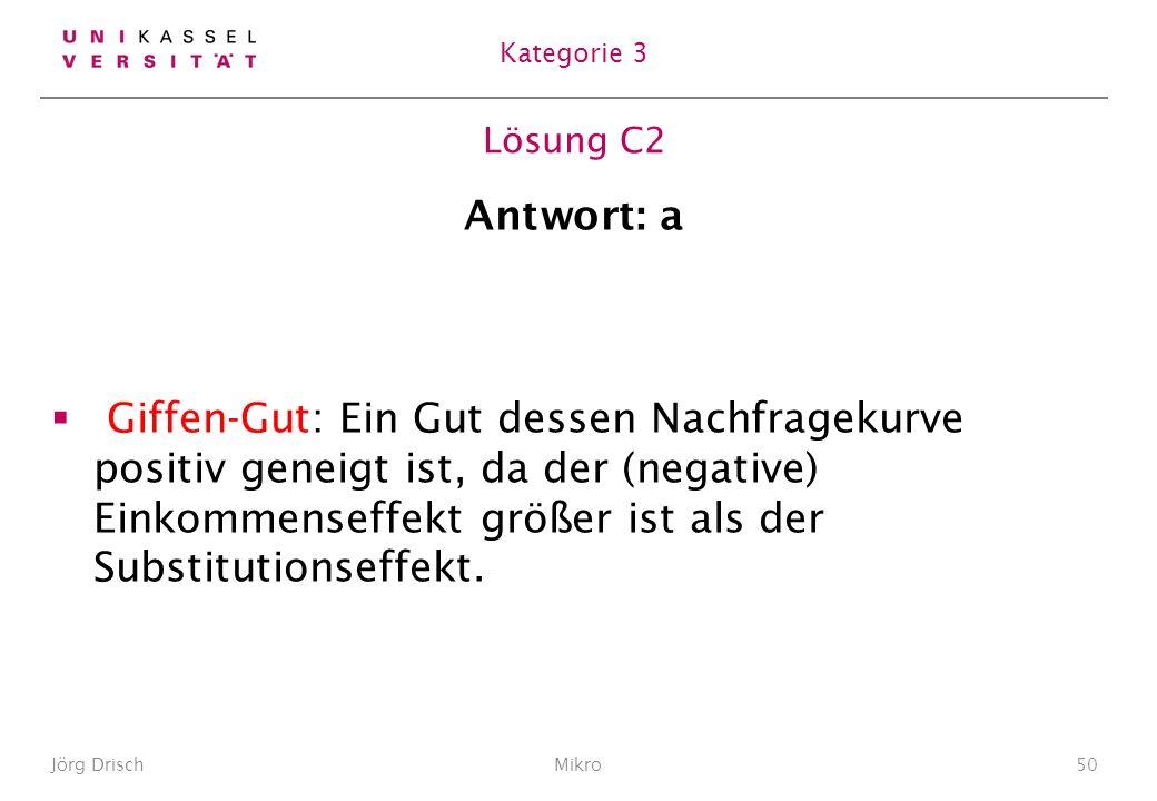 Kategorie 3 Lösung C2. Antwort: a.
