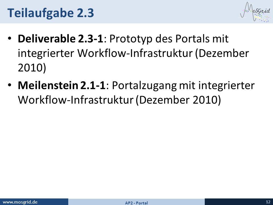Teilaufgabe 2.3 Deliverable 2.3-1: Prototyp des Portals mit integrierter Workflow-Infrastruktur (Dezember 2010)