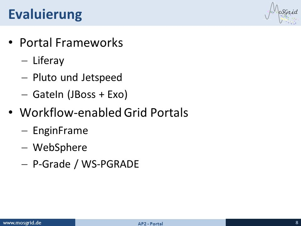 Evaluierung Portal Frameworks Workflow-enabled Grid Portals Liferay