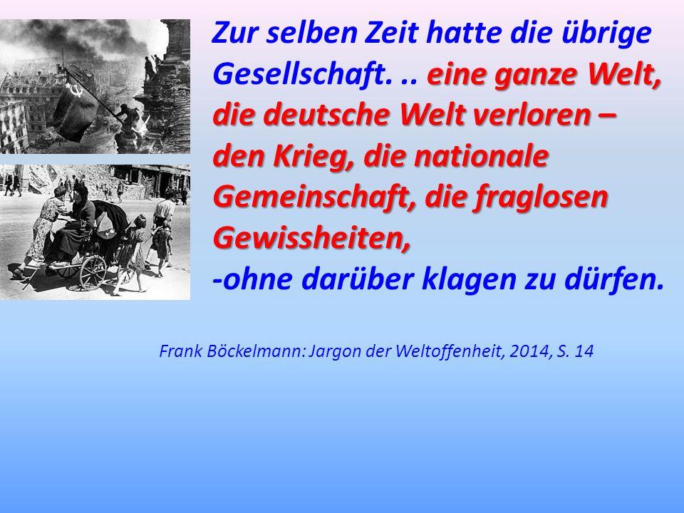 Frank Böckelmann: Jargon der Weltoffenheit, 2014, S. 14