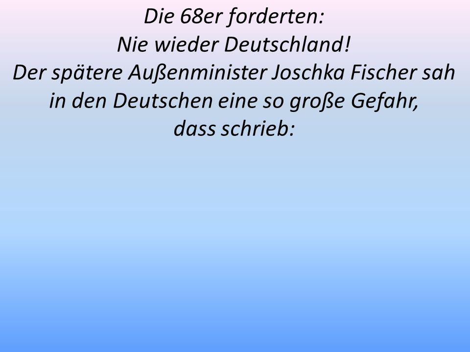 Nie wieder Deutschland!