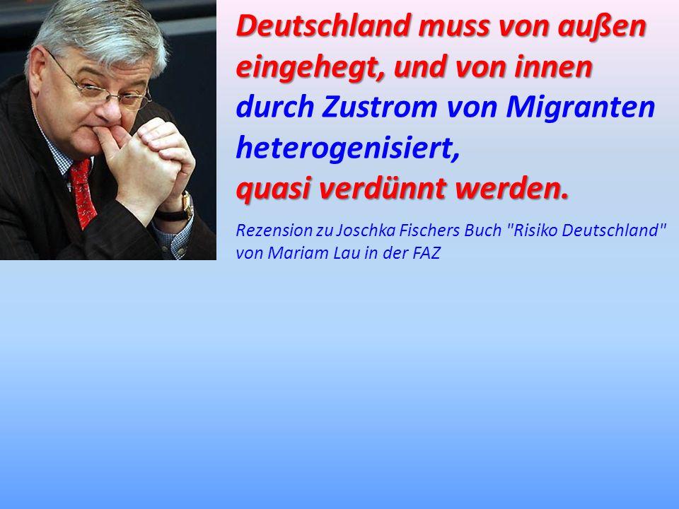 Deutschland muss von außen eingehegt, und von innen