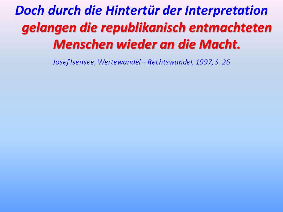 Josef Isensee, Wertewandel – Rechtswandel, 1997, S. 26