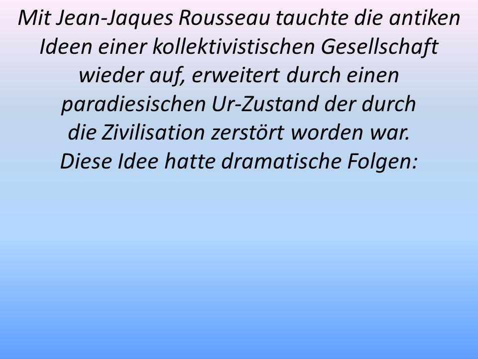 Mit Jean-Jaques Rousseau tauchte die antiken