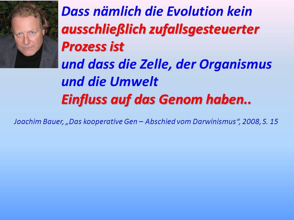 und dass die Zelle, der Organismus und die Umwelt