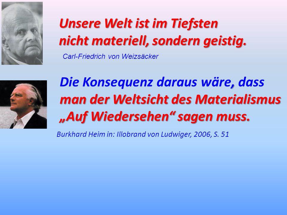 Burkhard Heim in: Illobrand von Ludwiger, 2006, S. 51