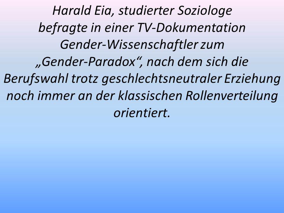 Harald Eia, studierter Soziologe befragte in einer TV-Dokumentation