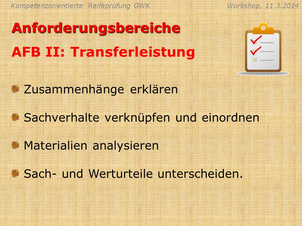 Anforderungsbereiche AFB II: Transferleistung