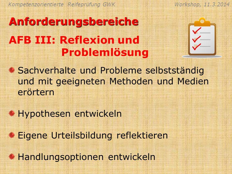 Anforderungsbereiche AFB III: Reflexion und Problemlösung