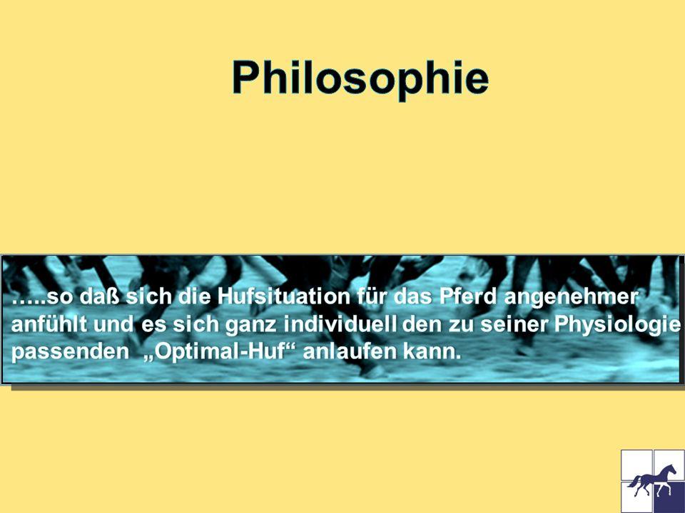 Philosophie …..so daß sich die Hufsituation für das Pferd angenehmer
