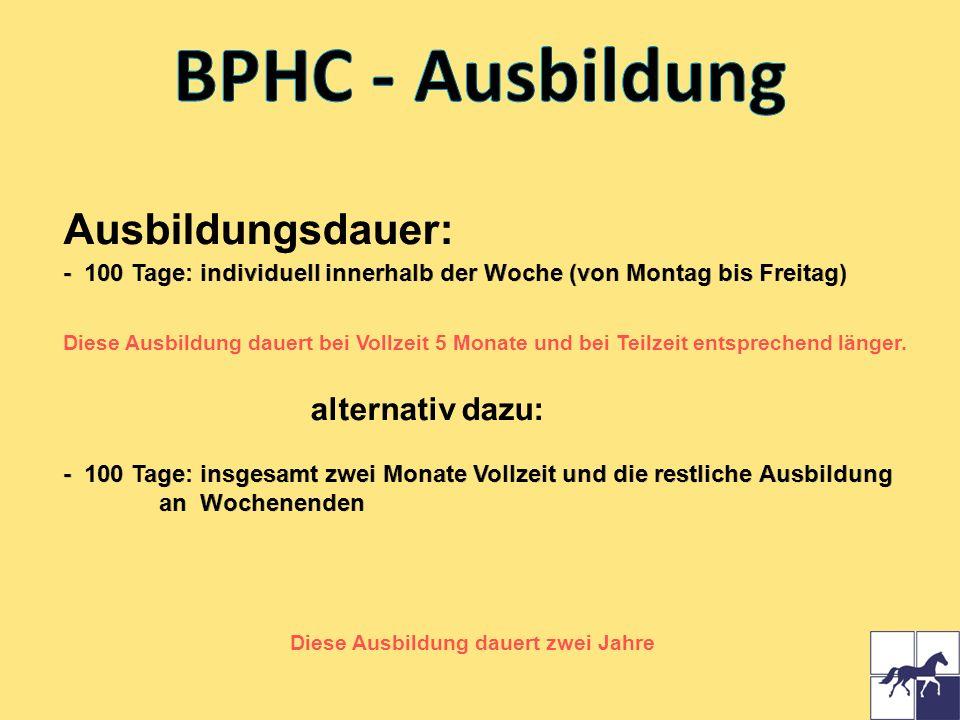BPHC - Ausbildung Ausbildungsdauer: alternativ dazu: