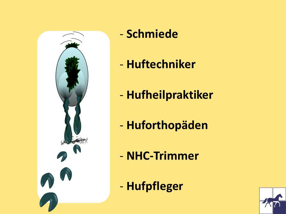 Schmiede Huftechniker Hufheilpraktiker Huforthopäden NHC-Trimmer Hufpfleger