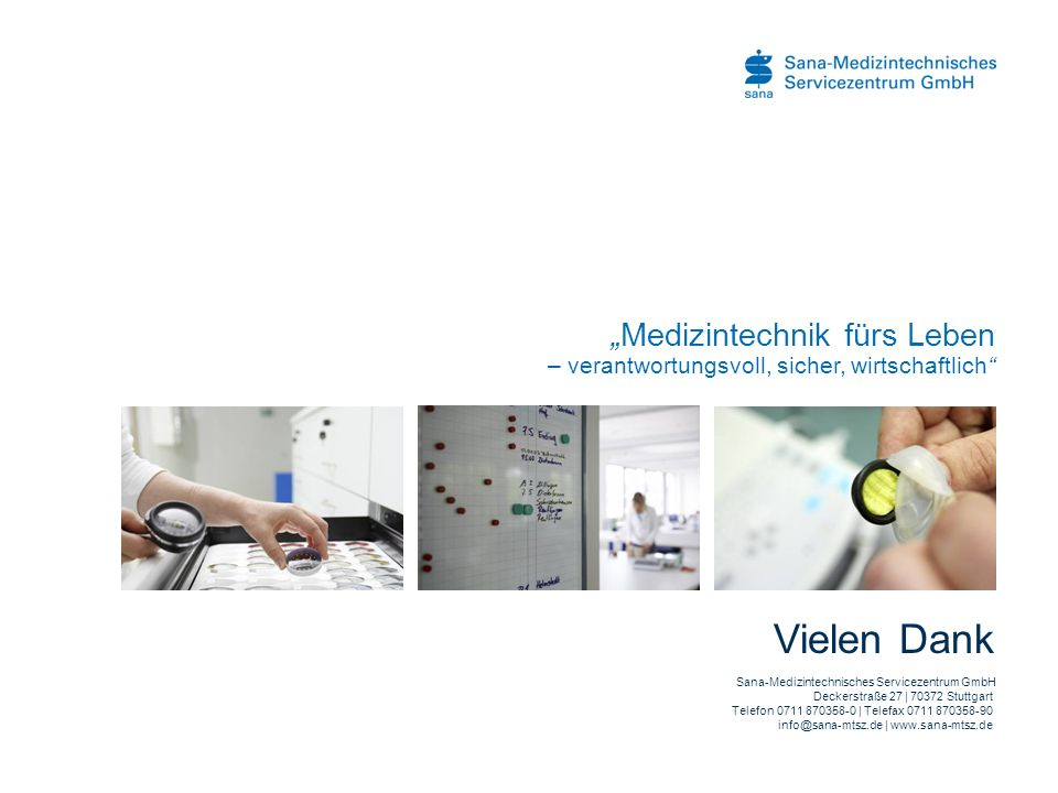 """""""Medizintechnik fürs Leben – verantwortungsvoll, sicher, wirtschaftlich"""