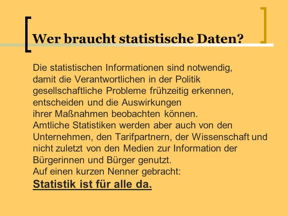 Wer braucht statistische Daten