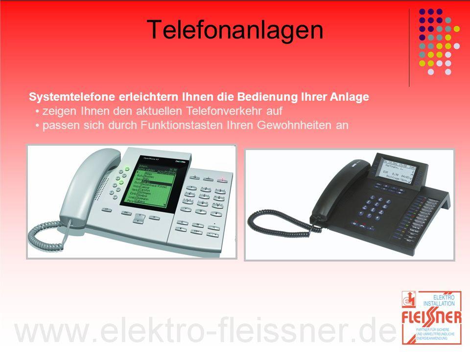 Telefonanlagen Systemtelefone erleichtern Ihnen die Bedienung Ihrer Anlage. • zeigen Ihnen den aktuellen Telefonverkehr auf.