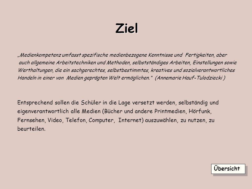 """Ziel """"Medienkompetenz umfasst spezifische medienbezogene Kenntnisse und Fertigkeiten, aber."""
