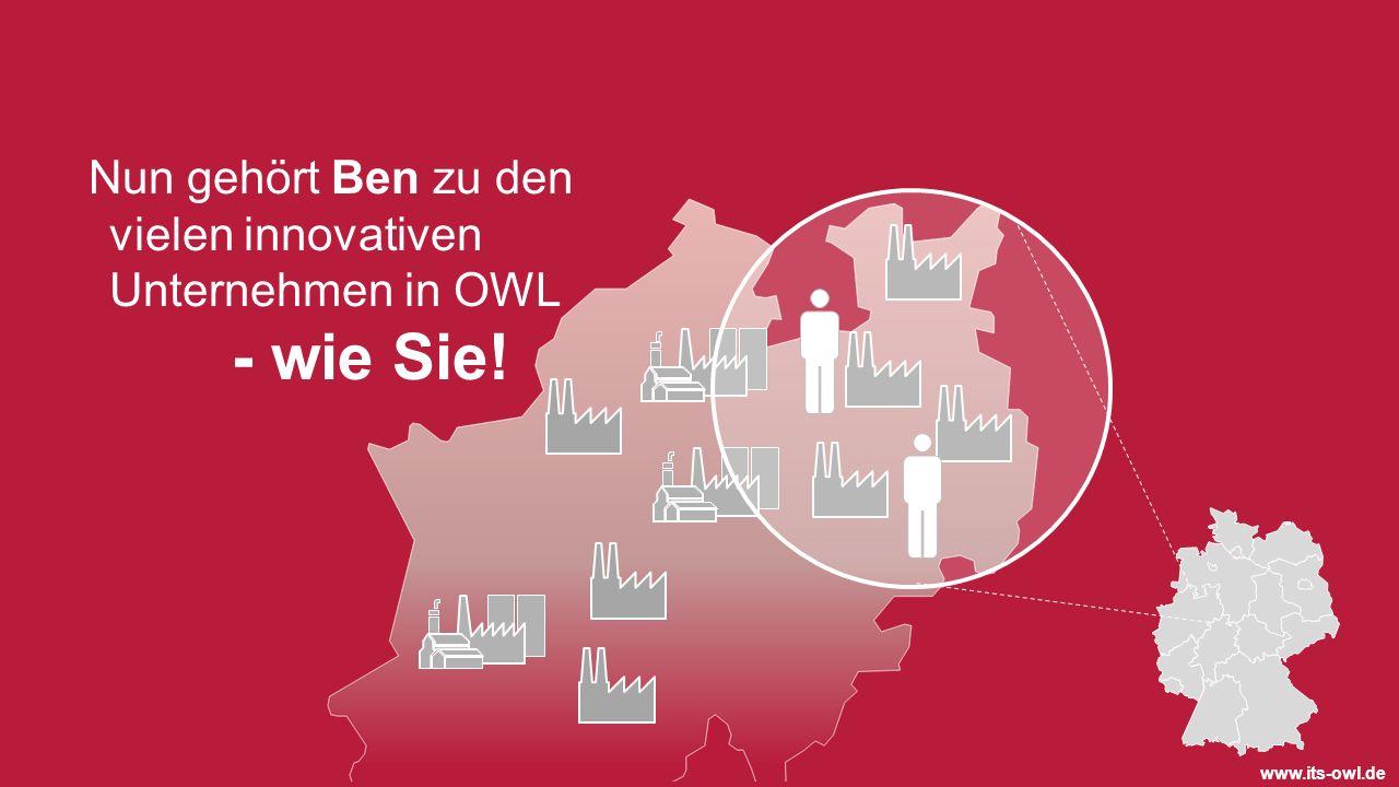 Nun gehört Ben zu den vielen innovativen Unternehmen in OWL