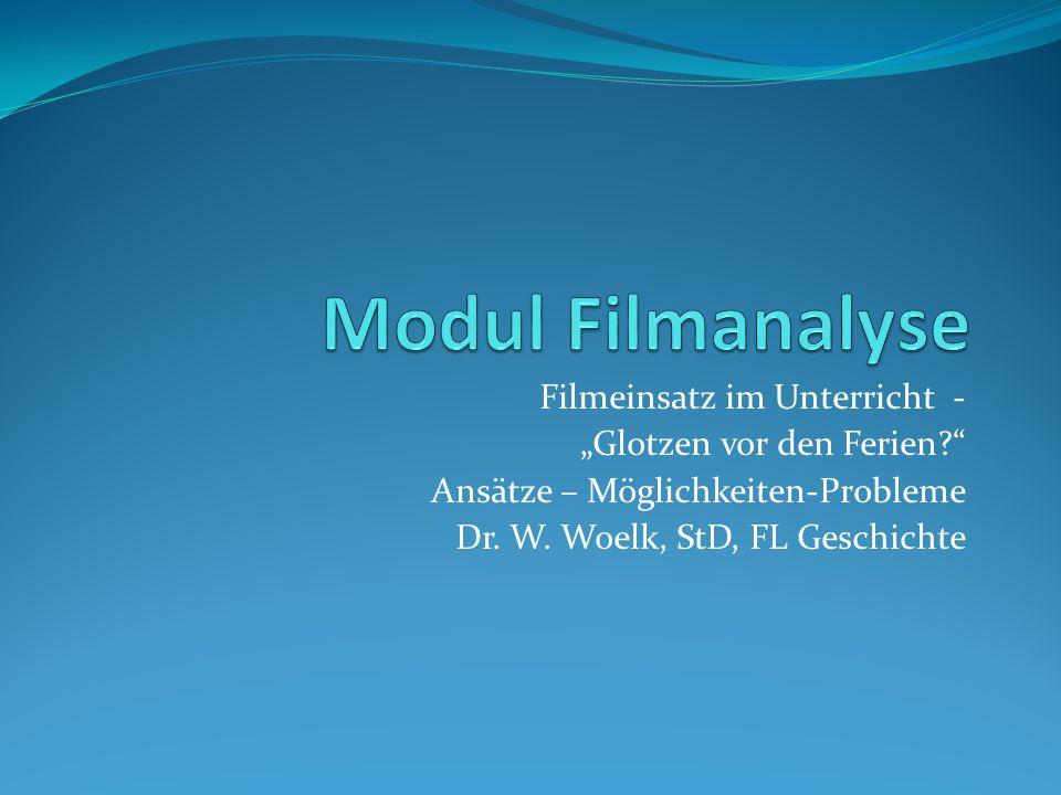 Modul Filmanalyse Filmeinsatz im Unterricht -