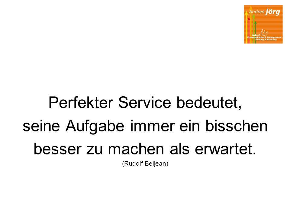 Perfekter Service bedeutet, seine Aufgabe immer ein bisschen