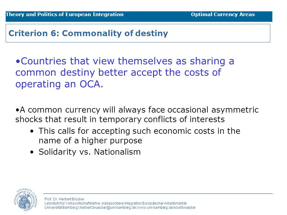 Criterion 6: Commonality of destiny