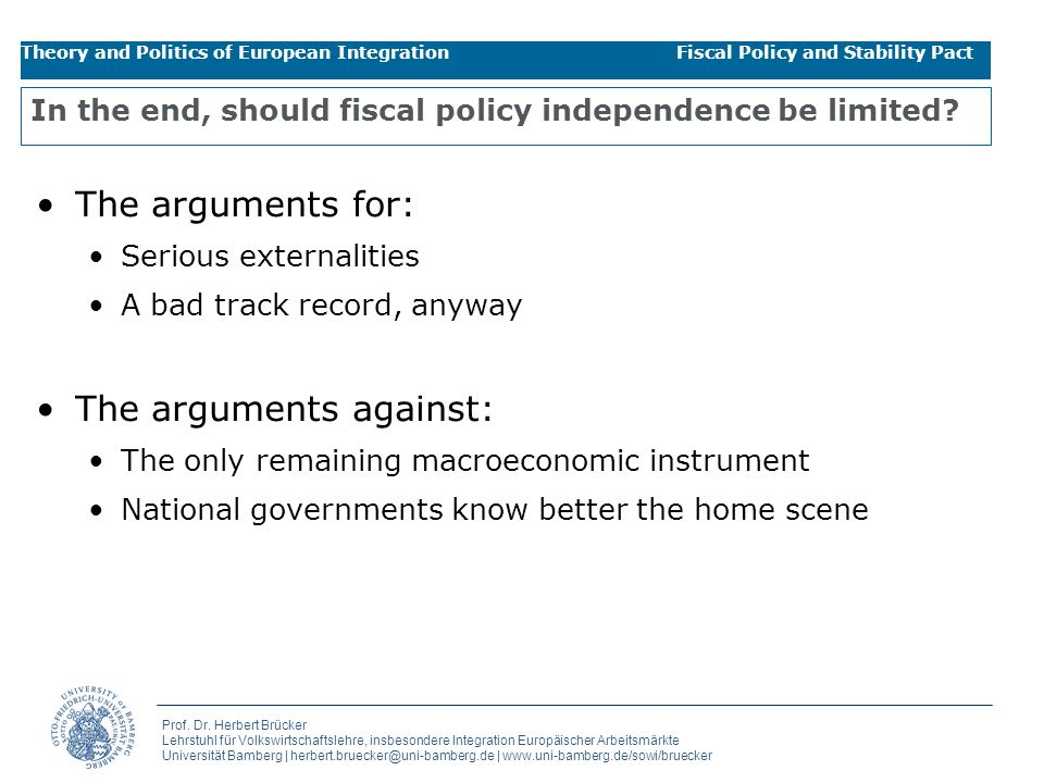 In the end, should fiscal policy independence be limited