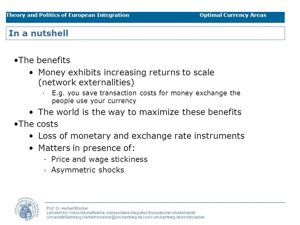Money exhibits increasing returns to scale (network externalities)