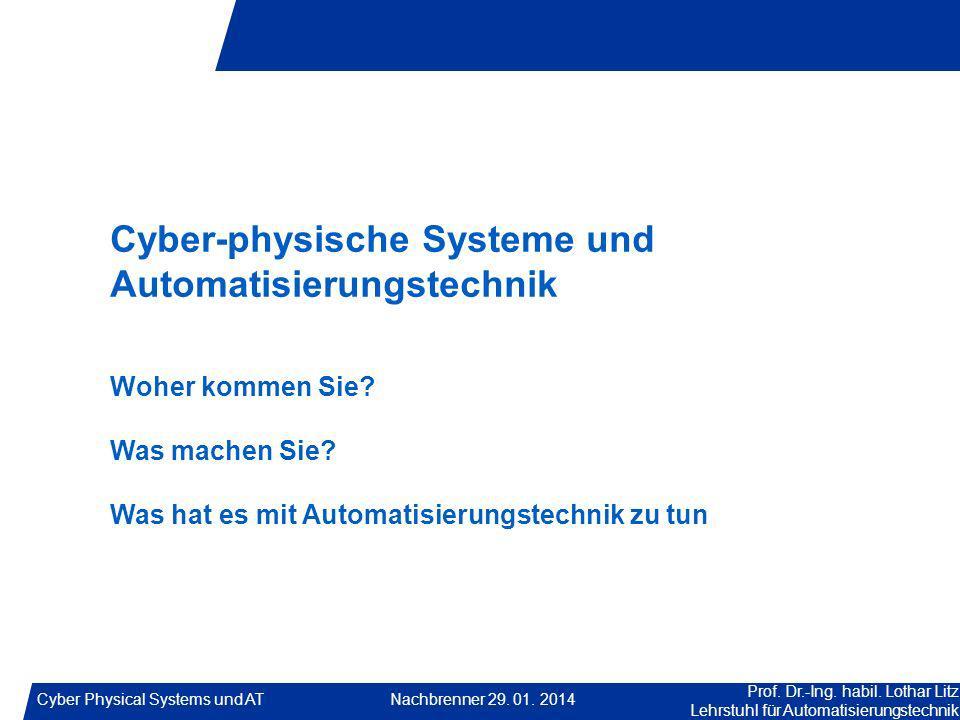 Cyber-physische Systeme und Automatisierungstechnik