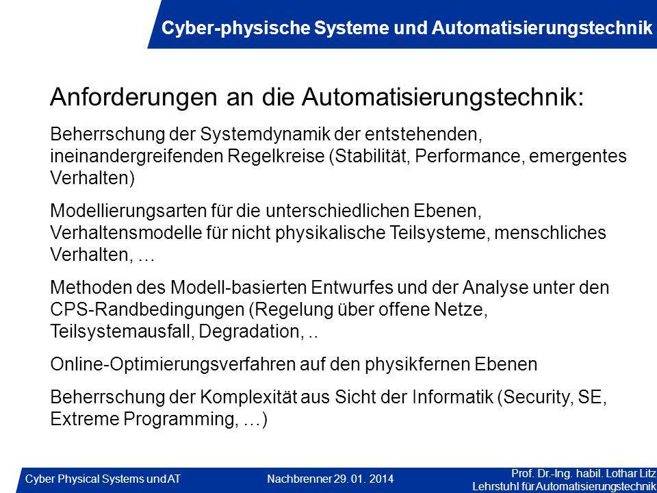 Anforderungen an die Automatisierungstechnik: