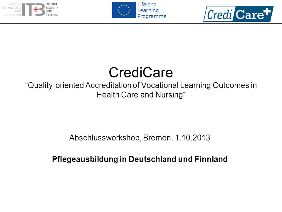 CrediCare Quality-oriented Accreditation of Vocational Learning Outcomes in Health Care and Nursing